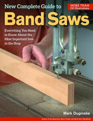 """The New Complete Guide to the Band Saw"" book – Mark Duginske"