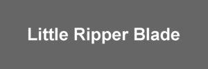 Little Ripper Blade