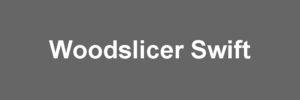 Woodslicer Swift